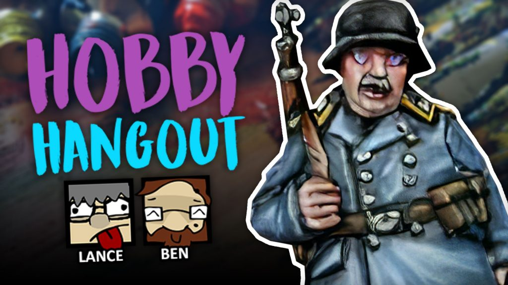 Hobby Hangout Livestream [Catch Up Now!]
