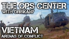 SITREP Ops Center Episode 10: Vietnam Arenas Of Conflict