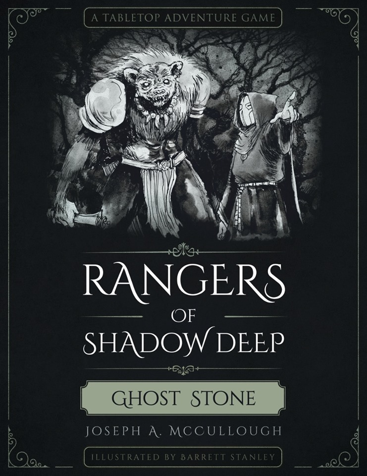 Rangers Of Shadow Deep Ghost Stone - Joseph A McCullough