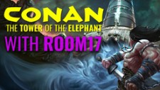 Ascending Conan: The Tower Of The Elephant With Room 17