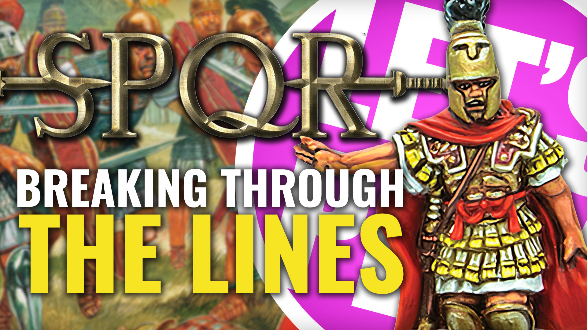 Let's Play: SPQR – Breaking Through The Lines – OnTableTop – Home of