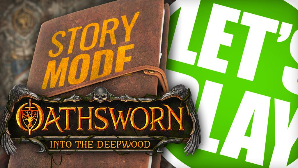 Let's Play: Oathsworn - Story Mode