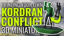 Printing Your Own Kordran Conflict Miniature