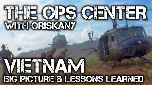 Ops Center Episode 12: Vietnam Big Picture and Lessons Learned