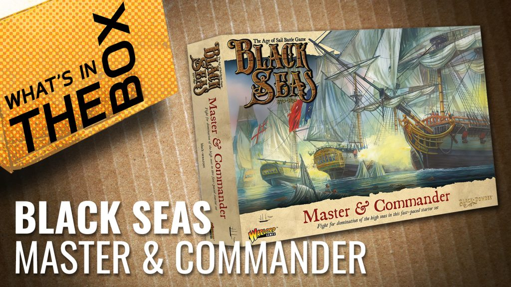 Unboxing: Black Seas - Master & Commander Starter Set