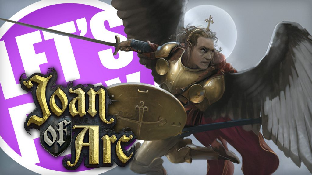Let's Play Joan of Arc: Saint Michael vs The Dragon