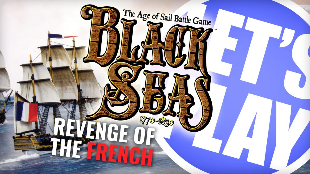 Let's Play: Black Seas - Revenge of the French