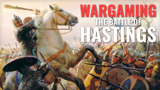 Wargaming The Battle Of Hastings: A 1066 Anniversary