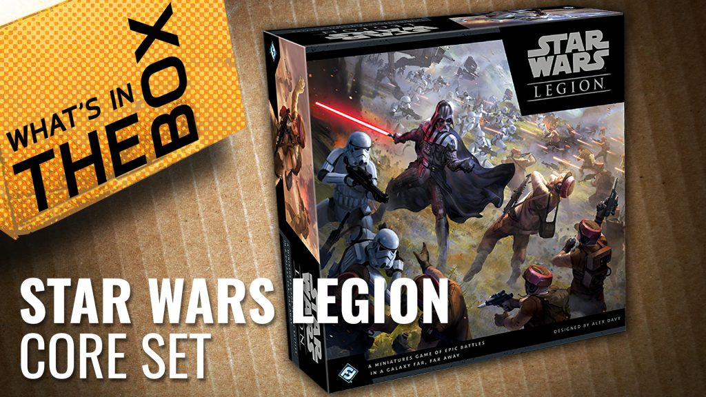 Unboxing Star Wars: Legion - Core Set