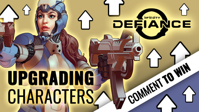 Infinity: Defiance Week – Upgrading Your Characters