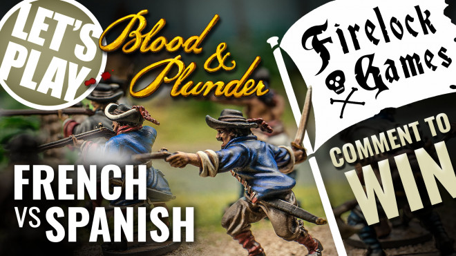 Let's Play Blood & Plunder: French VS Spanish