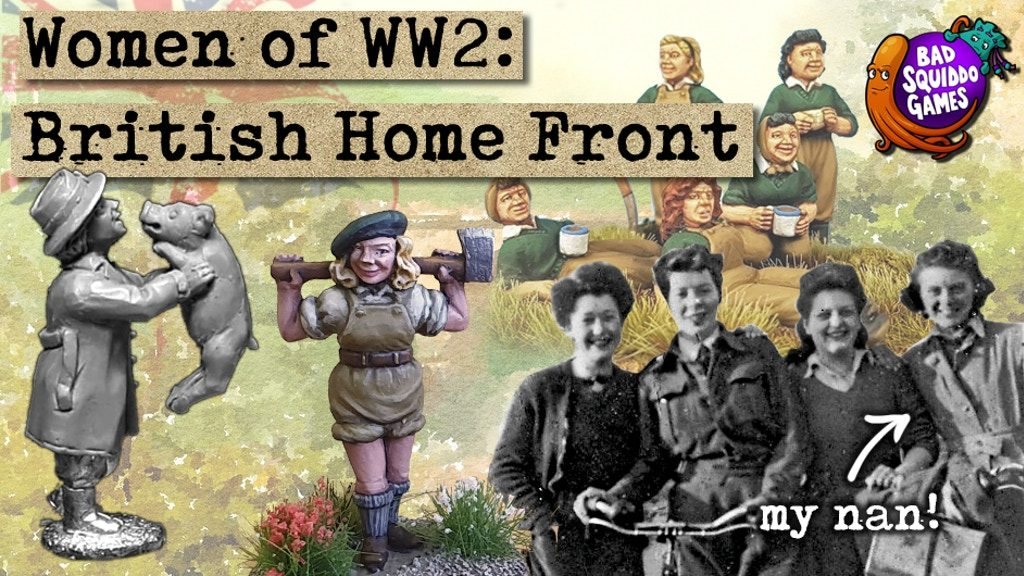 Women Of WWII British Home Front - Bad Squiddo Games