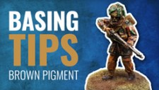 Basing Tips: Brown Pigment