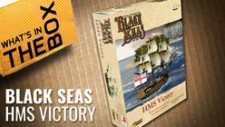 Black Seas Unboxing: HMS Victory