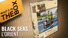 Black Seas Unboxing: L'Orient