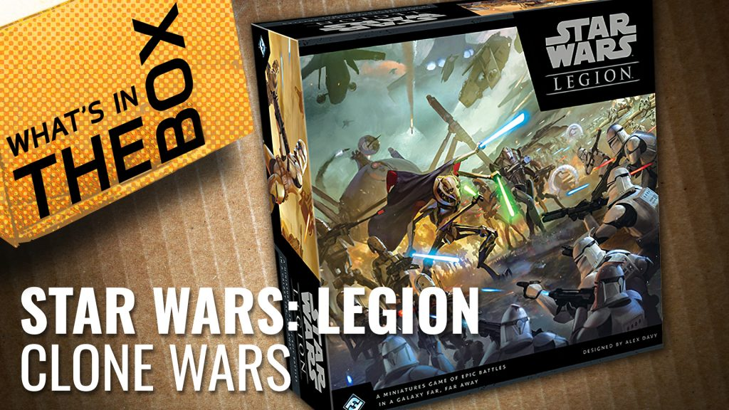 Unboxing Star Wars: Legion - Clone Wars Set