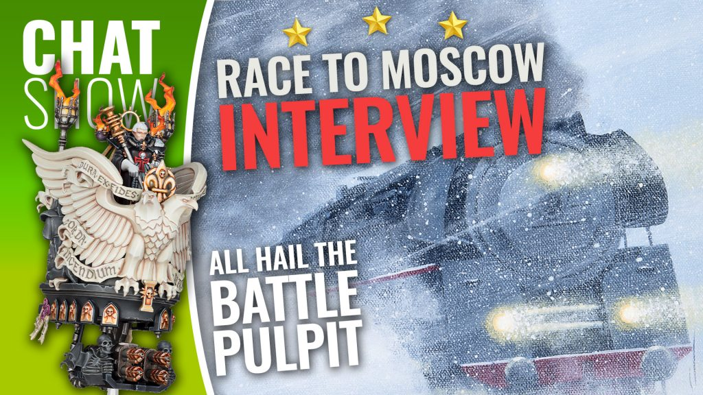 Weekender: Racing To Moscow Atop Our Battle Pulpit!