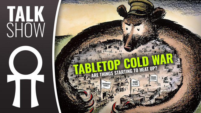 Weekender XLBS: The Tabletop Cold War?