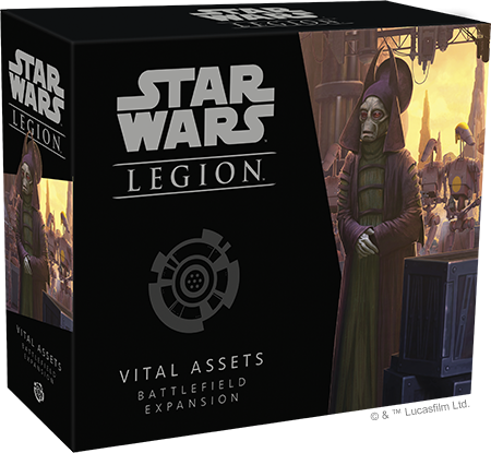 Vital Assets - Star Wars Legion