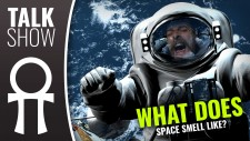 Weekender XLBS: What Does Space Smell Like?