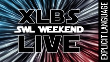 Star Wars: Legion Weekender XLBS LIVE [Explicit]