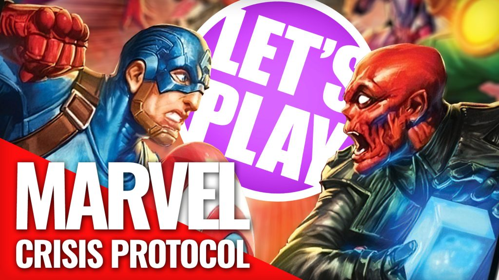 Let's Play Marvel: Crisis Protocol