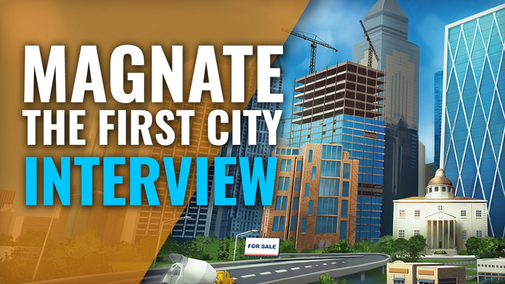 Magnate: The First City - Interview with James Naylor