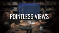 Pointless Views: Does Everyone REALLY Have A Game In Them?