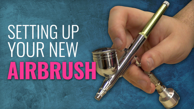Setting Up Your New Airbrush