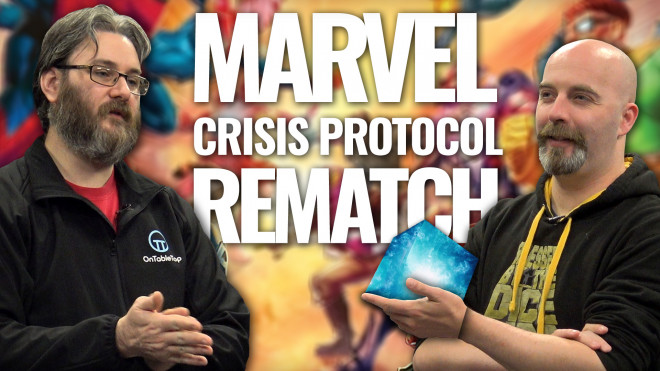 Let's Play Marvel: Crisis Protocol – The Rematch