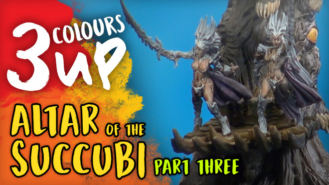 3 Colours Up: Altar Of The Succubi [Part Three]