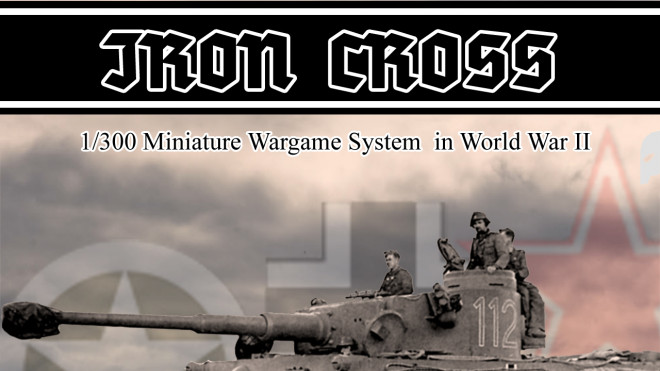 Iron Cross – 6mm World War II miniature Wargame