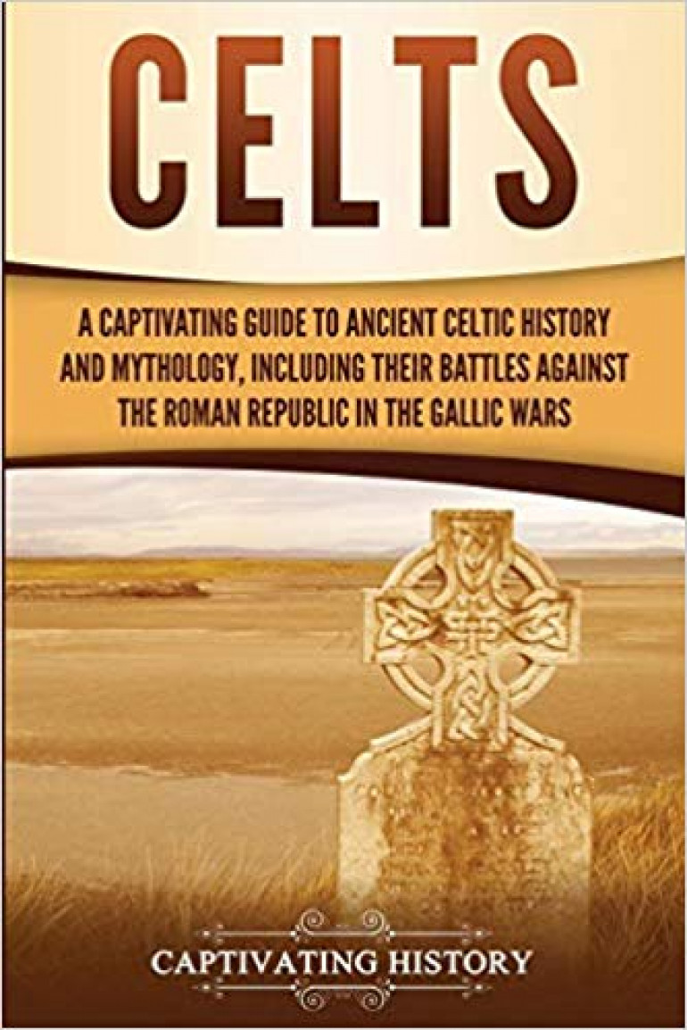 Review: Celts by Captivating History