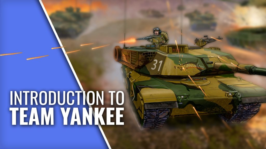 Welcome To Team Yankee | Battlefront Miniatures