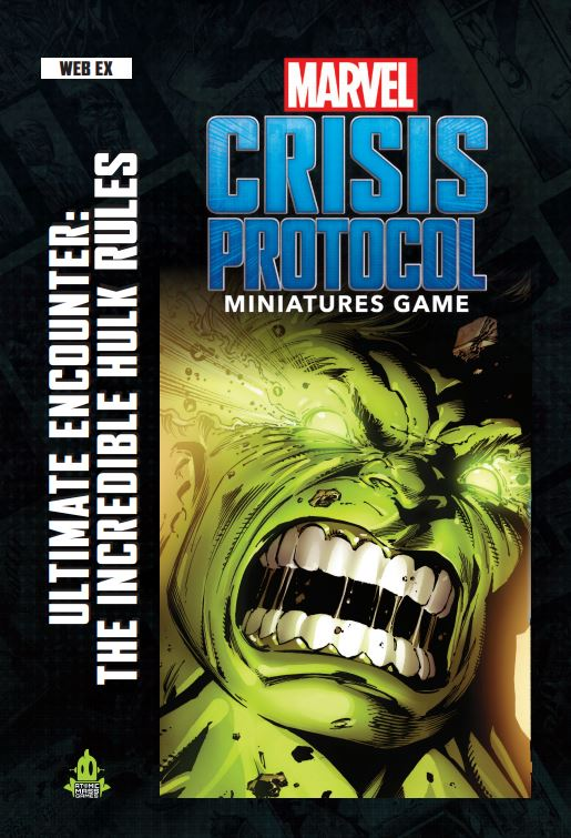 Hulk Encounter - Crisis Protocol