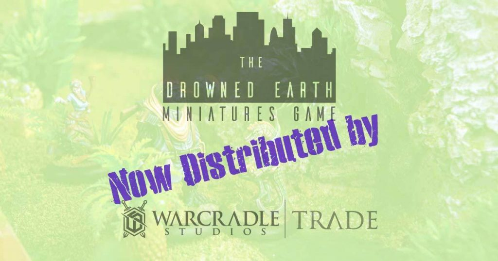 The Drowned Earth & Warcradle