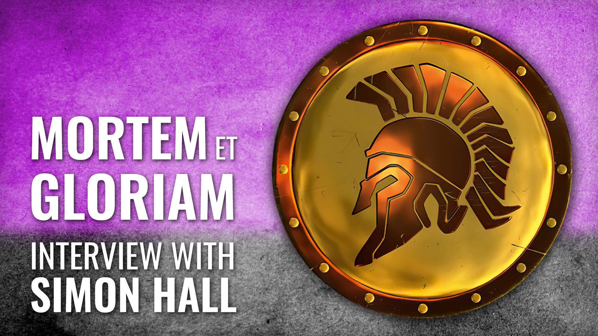 Mortem Et Gloriam Interview with Simon Hall | PSC Games