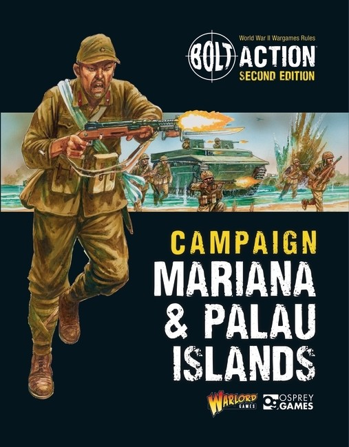 Bolt Action Mariana & Palau Islands Campaign - Warlord Games