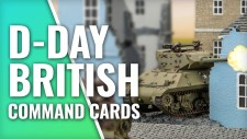 What's In The D-Day British Command Cards? | Battlefront Miniatures