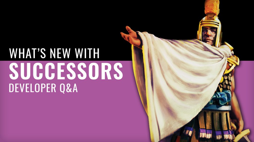 Q&A Time! What's New & Tactics For PHALANX Games' Successors