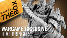 Unboxing – Hive Bringer | Wargame Exclusive