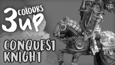 3 Colours Up: Conquest – Household Knight | Miniature Painting