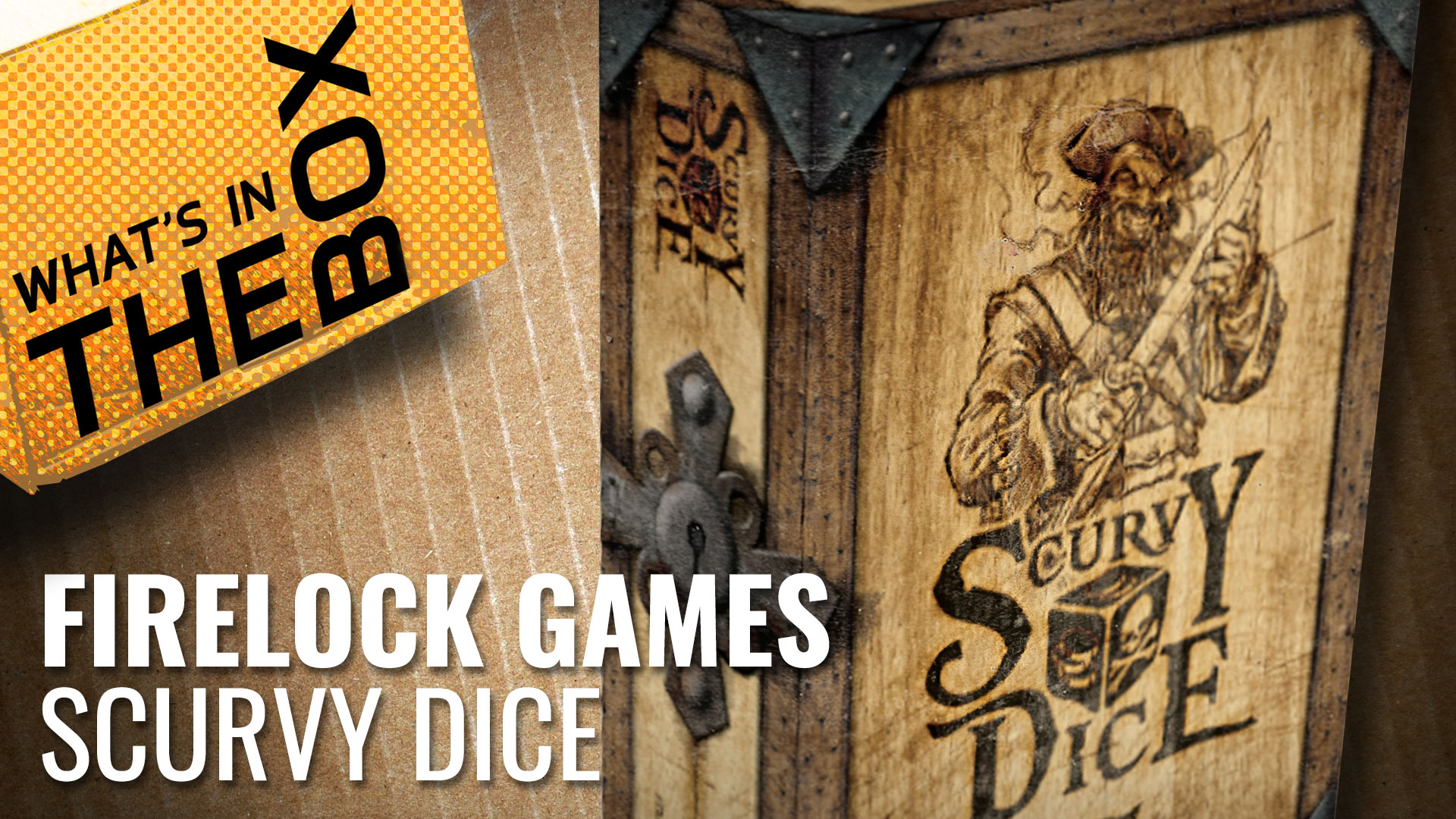 Unboxing---Scurvy-Dice-coverimage
