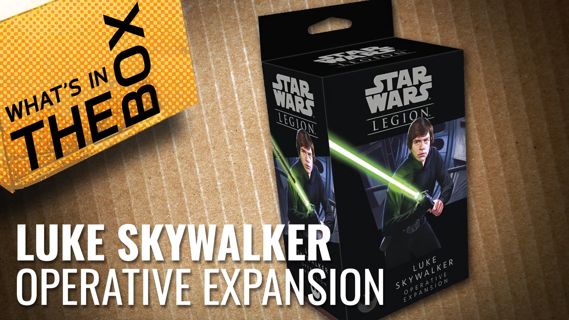 Unboxing: Star Wars Legion - Luke Skywalker Operative Expansion