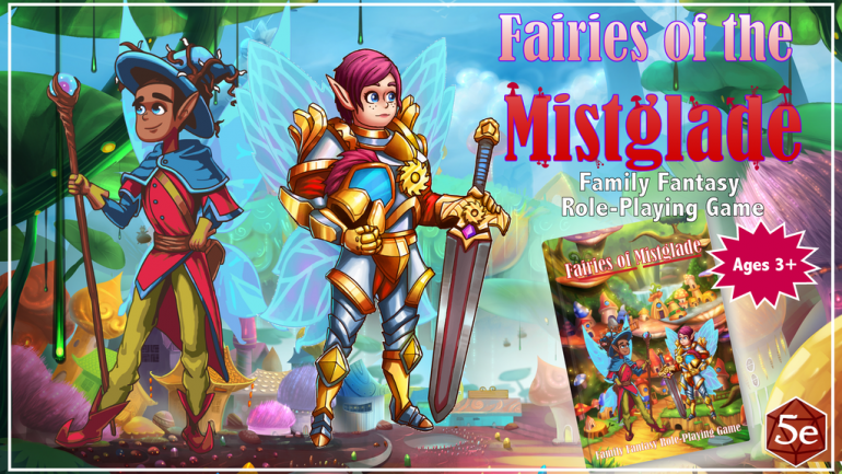 Fairies of the Mistglade: A Family Fantasy RPG