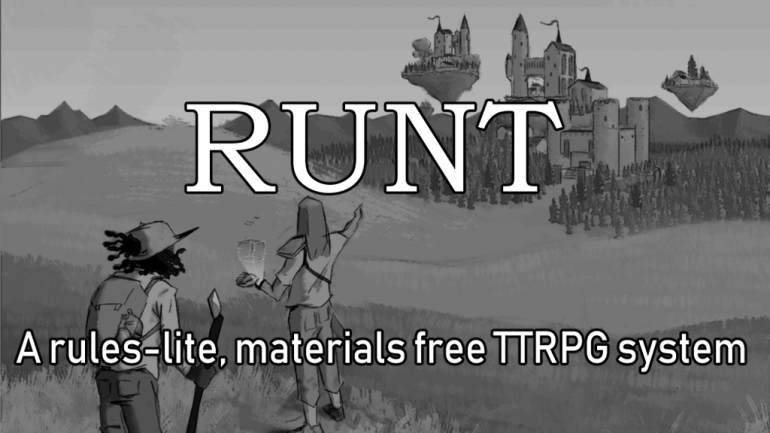 Runt: a materials free & rules-lite roleplaying system