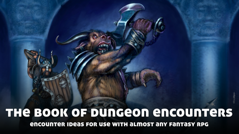 The Book of Dungeon Encounters: For Use With Fantasy RPGs