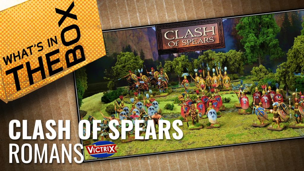 Unboxing: Clash of Spears | Romans