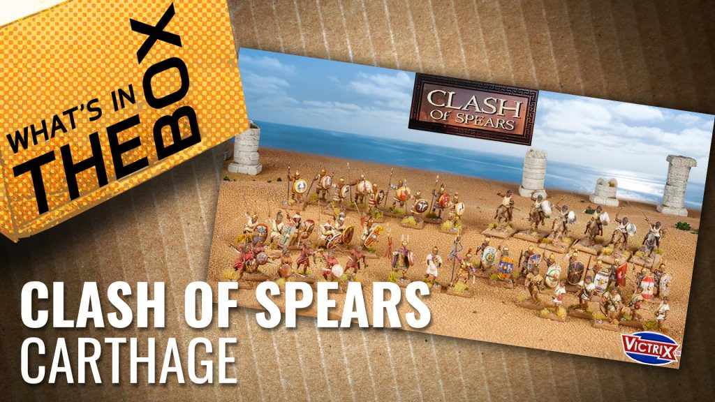 Unboxing: Clash of Spears | Carthage Starter Set