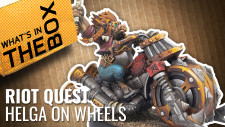 Unboxing: Riot Quest – Helga On Wheels | Privateer Press